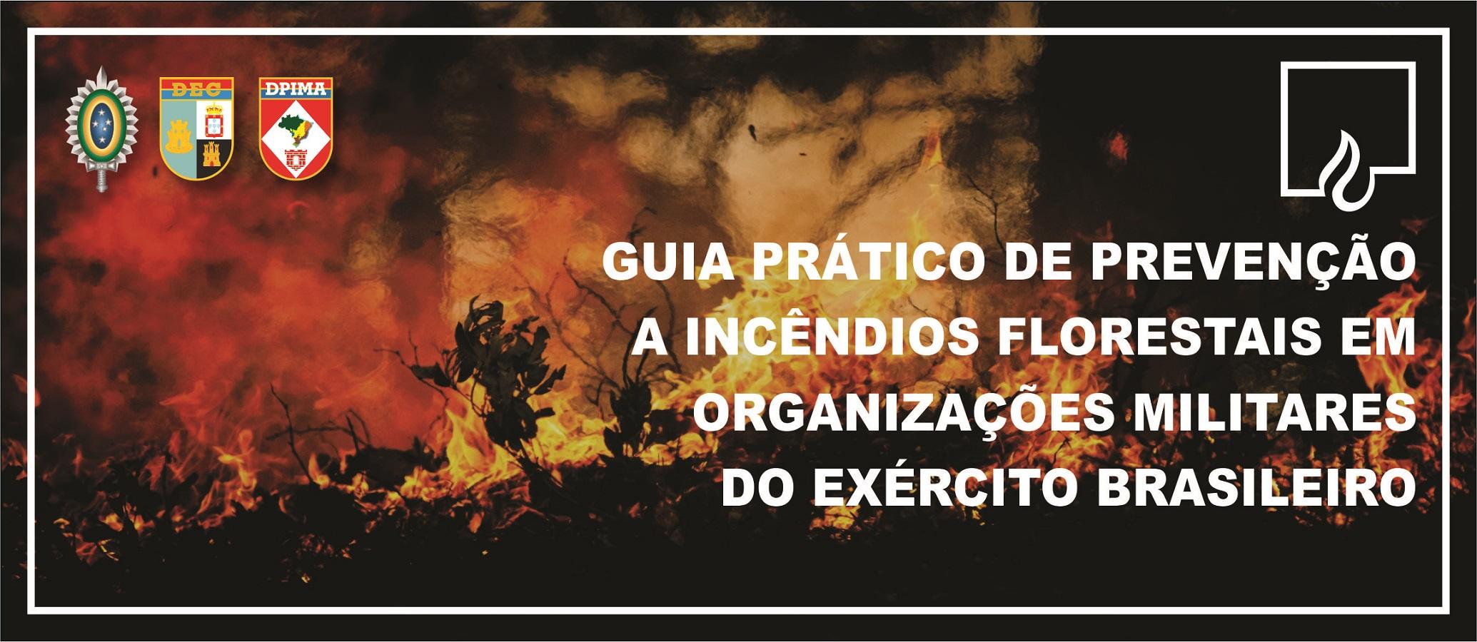 Guia Prático de Prevenção a incêndios florestais em Organizações Militares