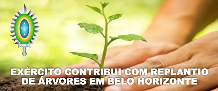 Exército Contribui com Replantio de Árvores em Belo Horizonte